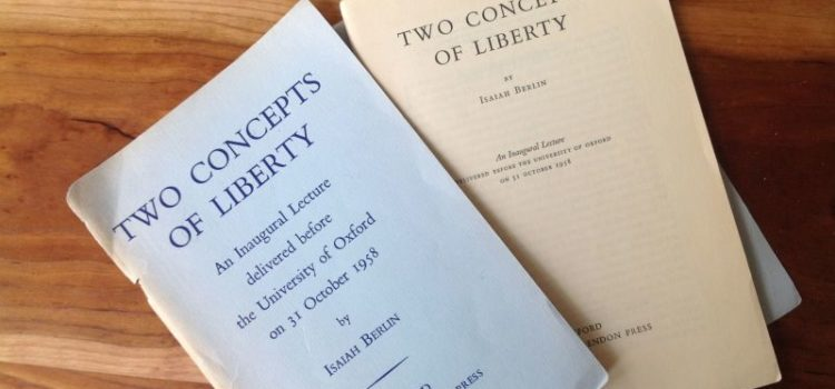 Isaiah Berlin, Two Concepts of Liberty